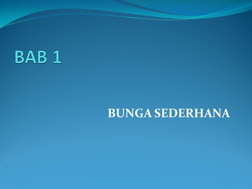 BAB 1 BUNGA SEDERHANA Matematika Keuangan Edisi 3 - 2010 bab 1