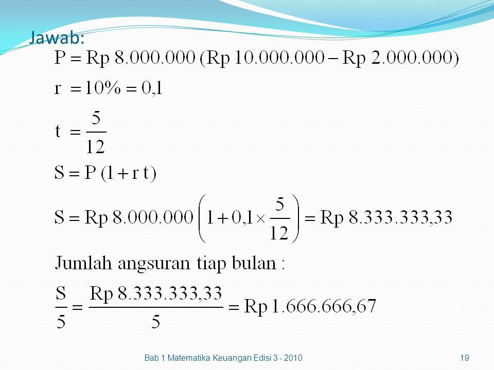 Jawab: Bab 1 Matematika Keuangan Edisi 3 - 2010