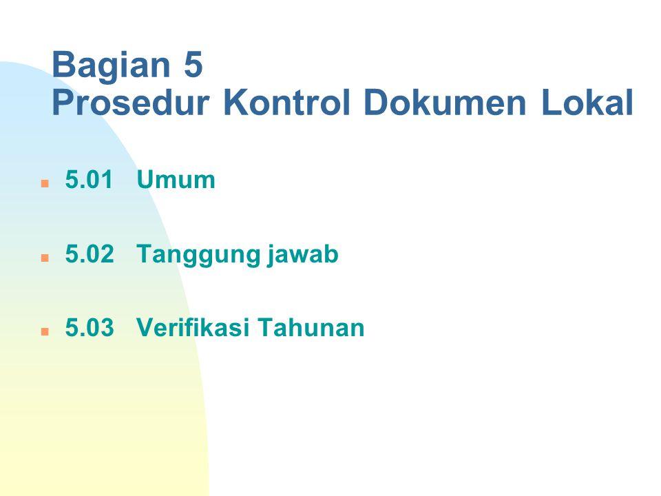 Bagian 5 Prosedur Kontrol Dokumen Lokal