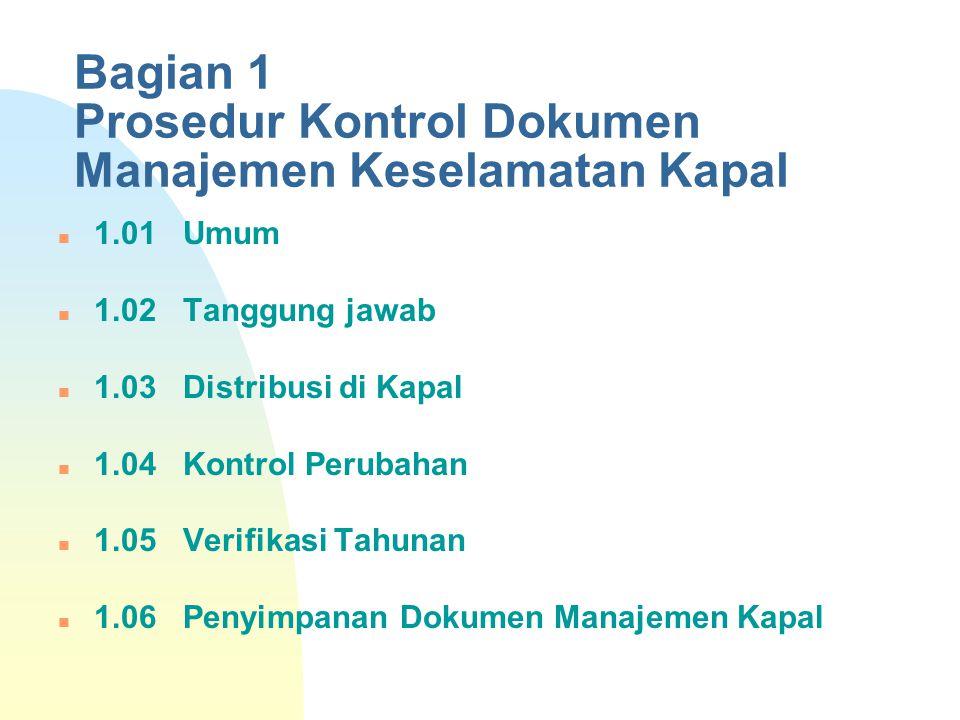 Bagian 1 Prosedur Kontrol Dokumen Manajemen Keselamatan Kapal