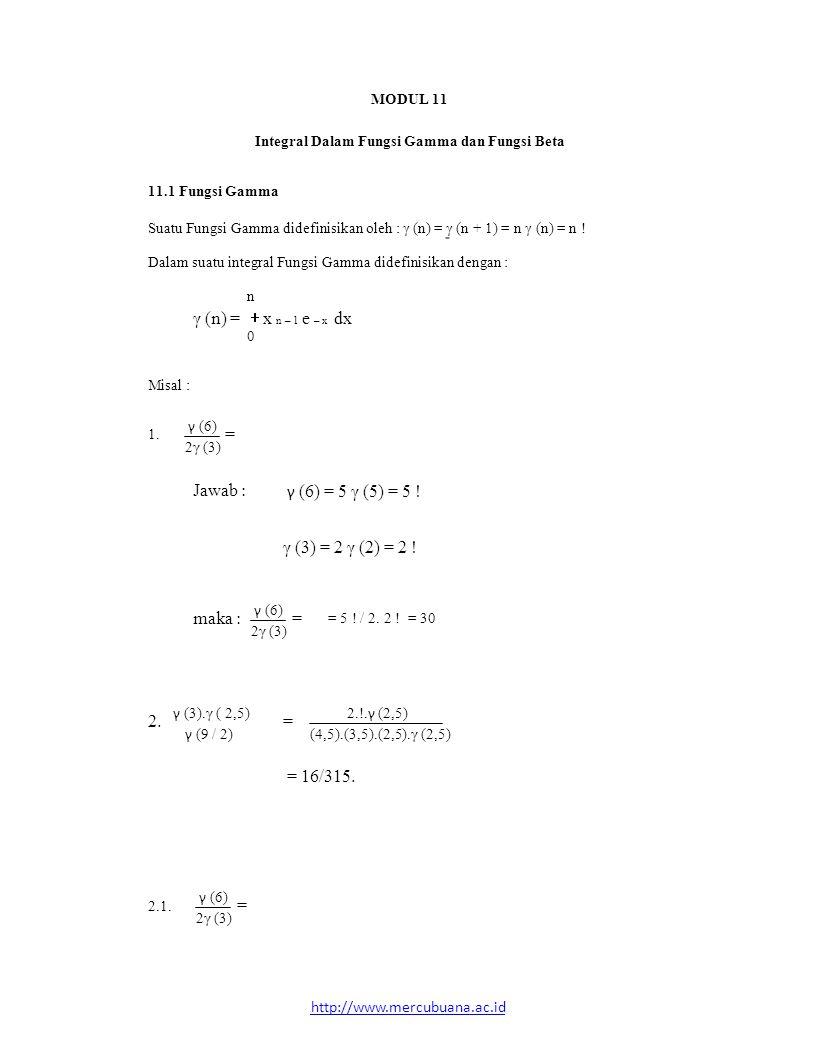 MODUL 11 γ (6) γ (6) = 5 γ (5) = 5 ! γ (6) 2.!.γ (2,5) γ (6) = Jawab :