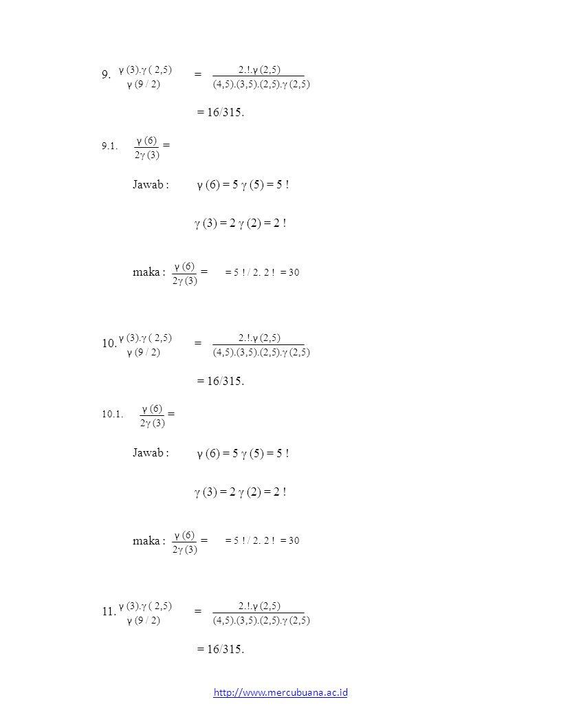 2.!.γ (2,5) γ (6) γ (6) = 5 γ (5) = 5 ! γ (6) 2.!.γ (2,5) γ (6)