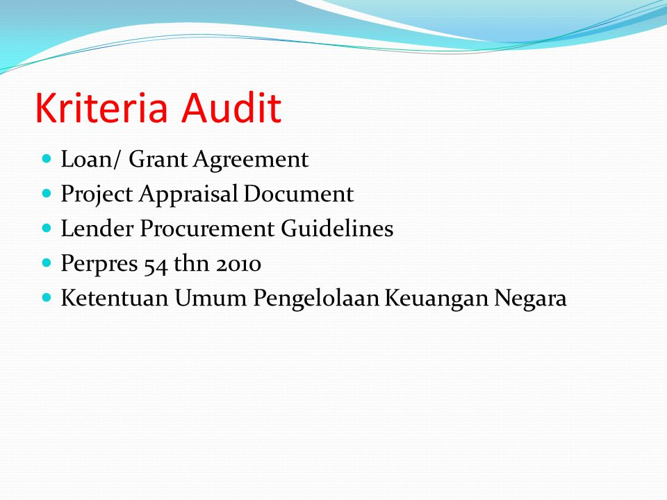 Kriteria Audit Loan/ Grant Agreement Project Appraisal Document