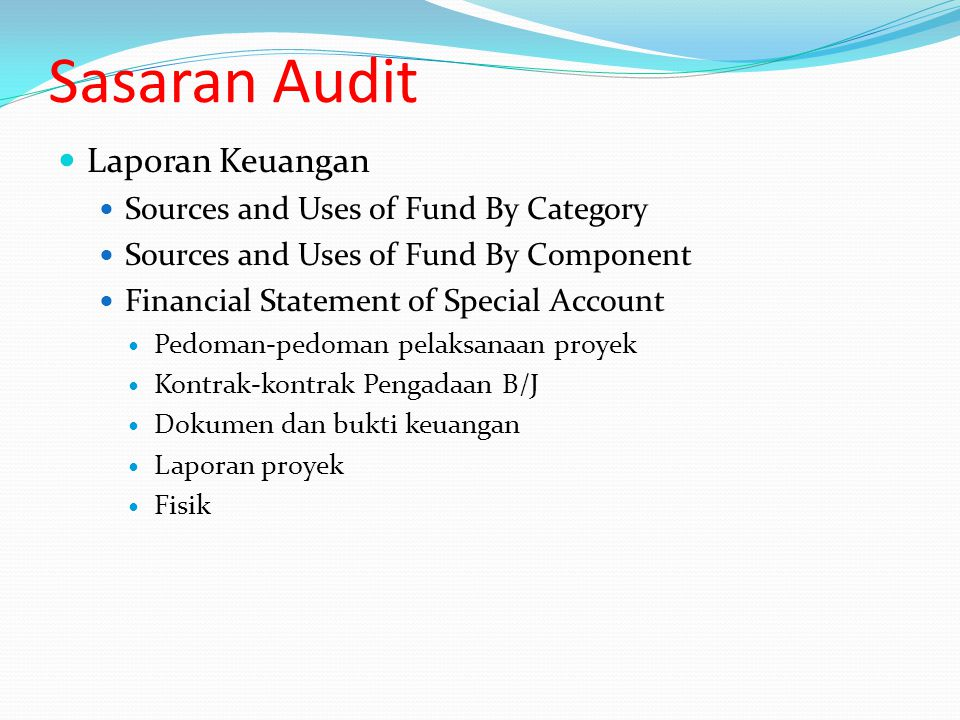 Sasaran Audit Laporan Keuangan Sources and Uses of Fund By Category