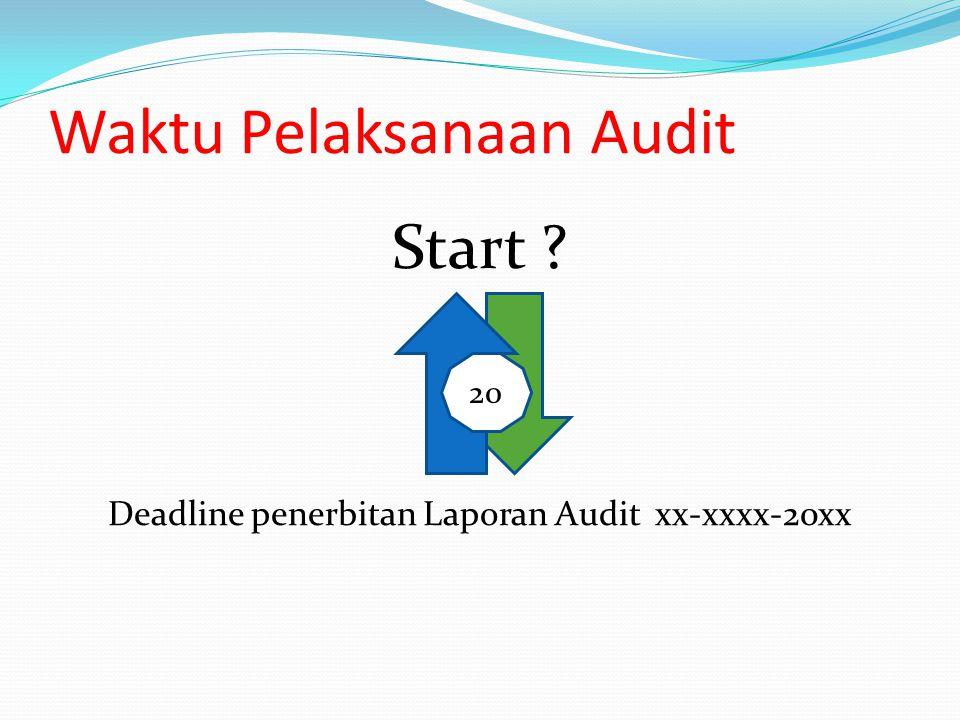 Waktu Pelaksanaan Audit