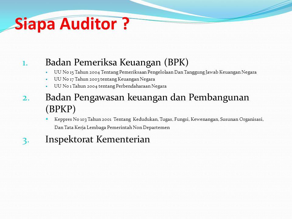 Siapa Auditor Badan Pemeriksa Keuangan (BPK)