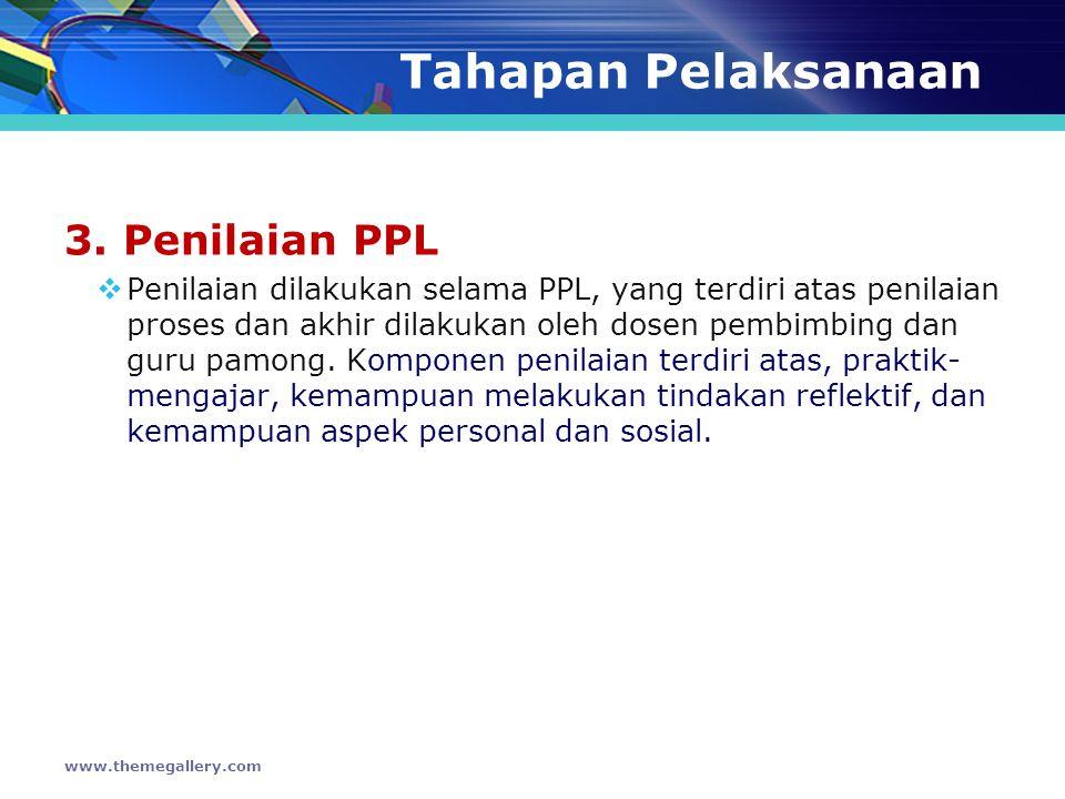 Tahapan Pelaksanaan 3. Penilaian PPL