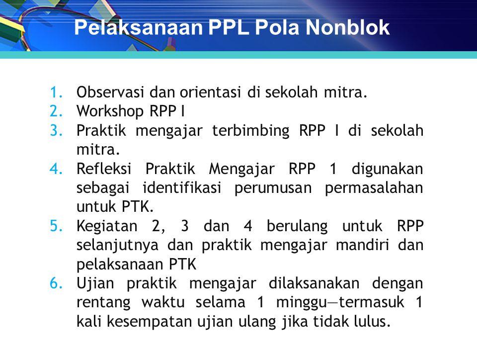 Pelaksanaan PPL Pola Nonblok
