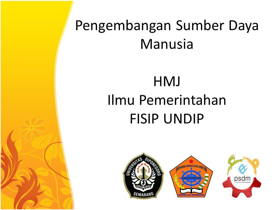 Pengembangan Sumber Daya Manusia HMJ Ilmu Pemerintahan FISIP UNDIP