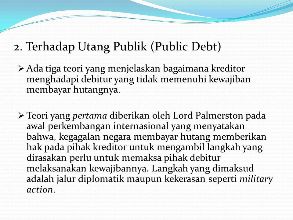 2. Terhadap Utang Publik (Public Debt)