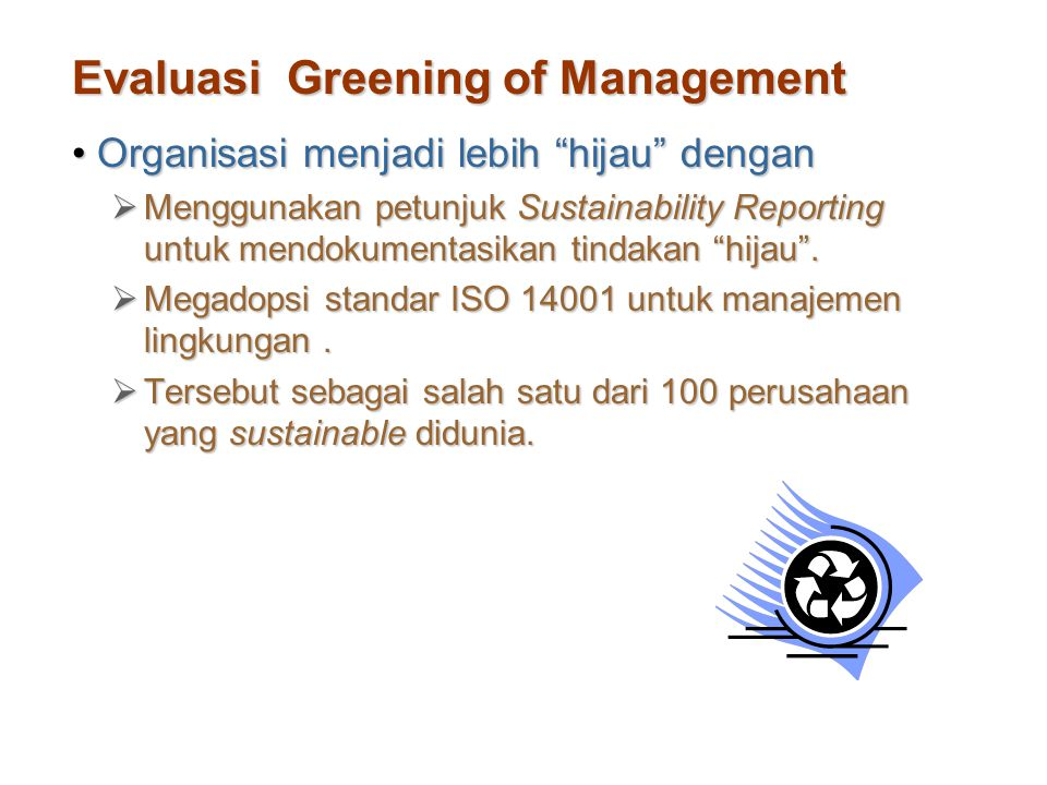 Evaluasi Greening of Management