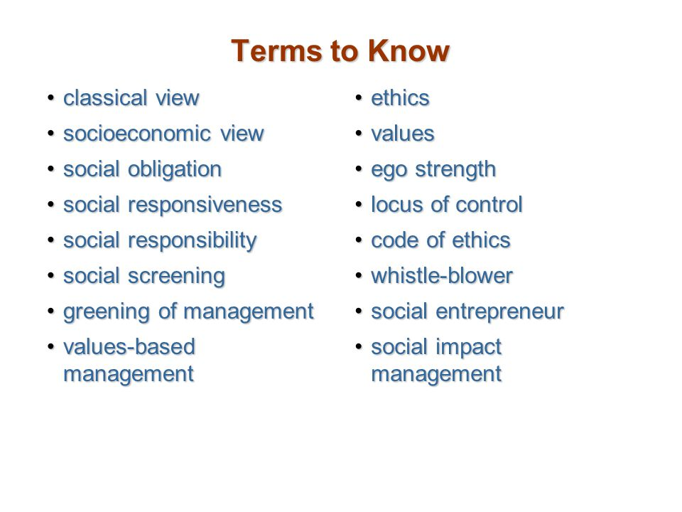 Terms to Know classical view socioeconomic view social obligation