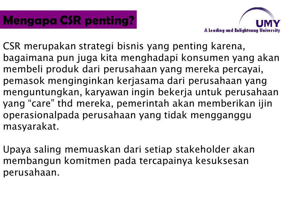 Mengapa CSR penting