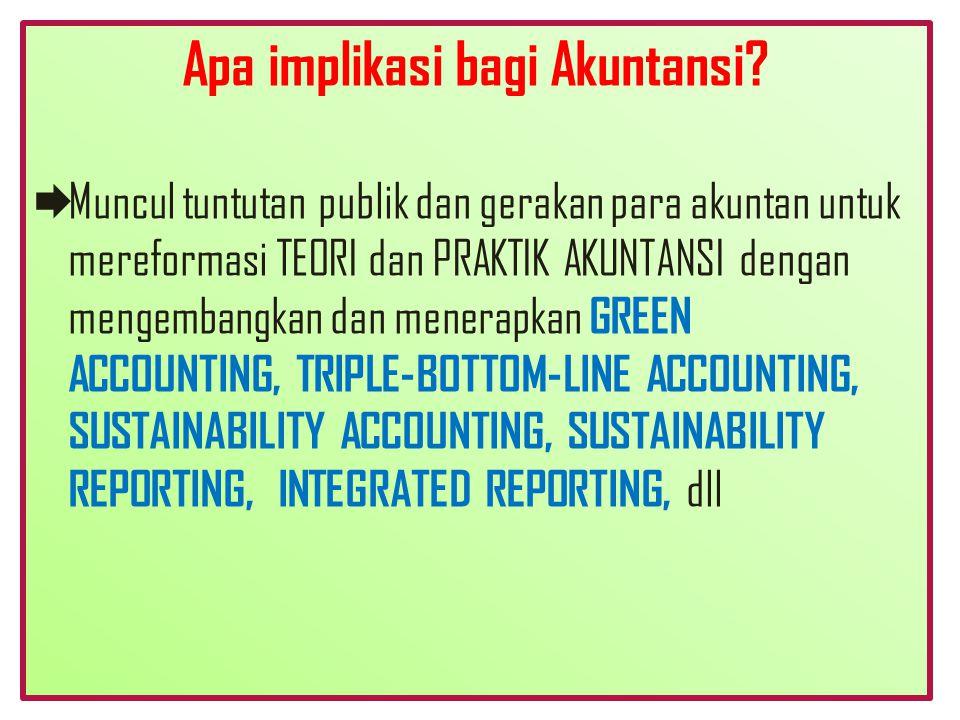 Apa implikasi bagi Akuntansi