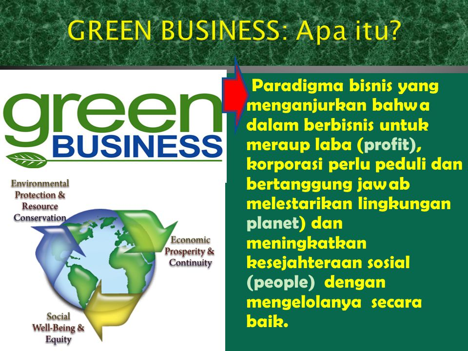 GREEN BUSINESS: Apa itu