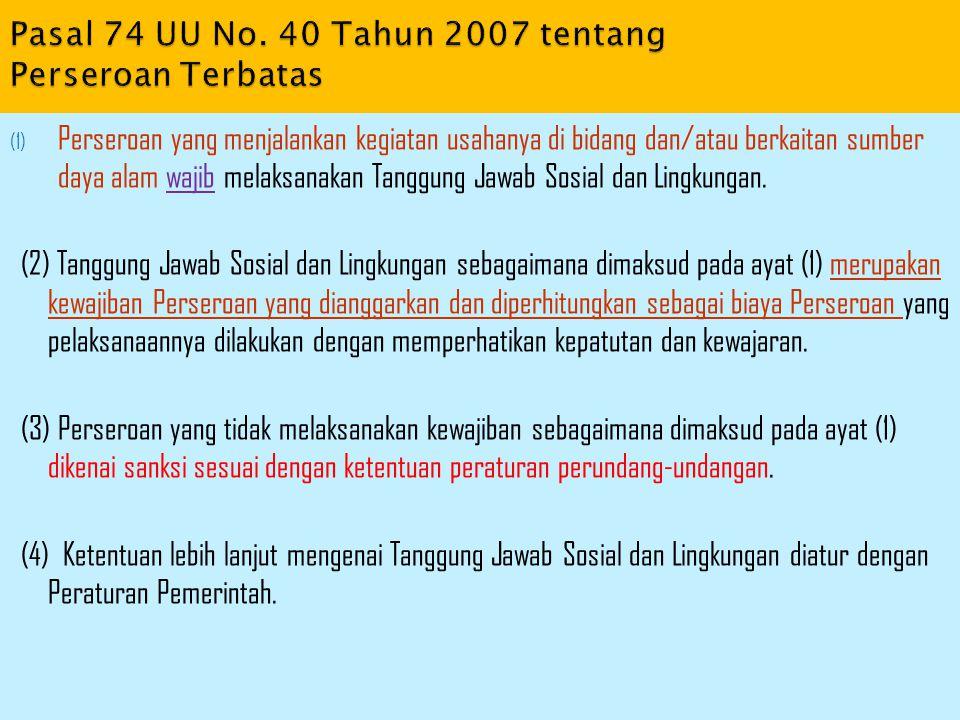 Pasal 74 UU No. 40 Tahun 2007 tentang Perseroan Terbatas