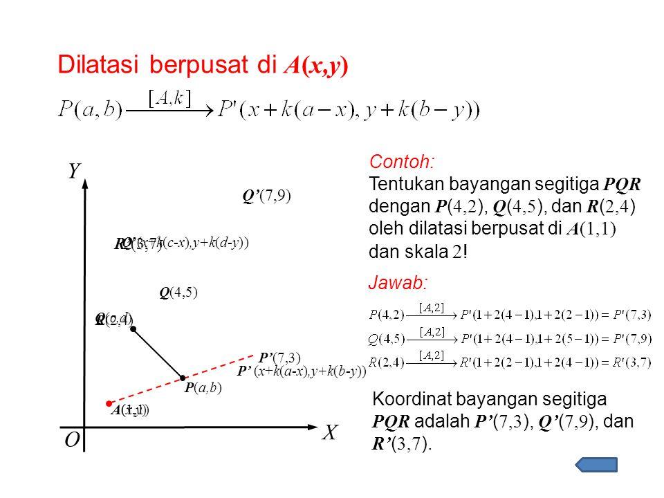 Dilatasi berpusat di A(x,y)