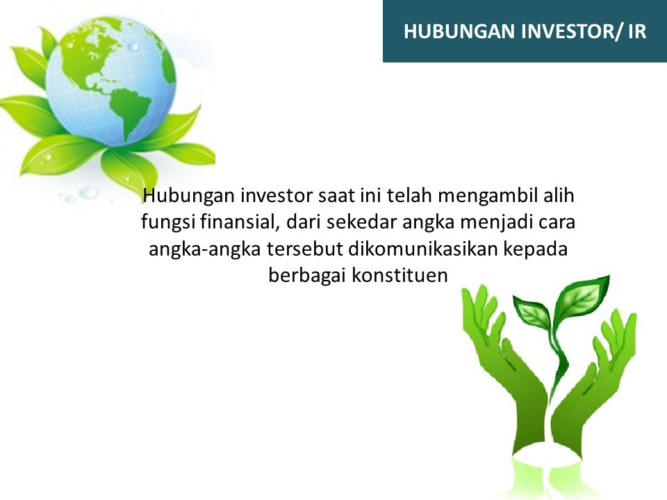 HUBUNGAN INVESTOR/ IR