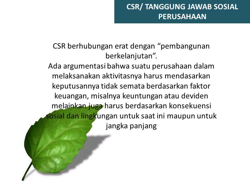 CSR/ TANGGUNG JAWAB SOSIAL PERUSAHAAN