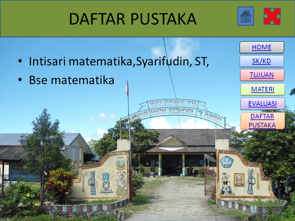 DAFTAR PUSTAKA Intisari matematika,Syarifudin, ST, Bse matematika
