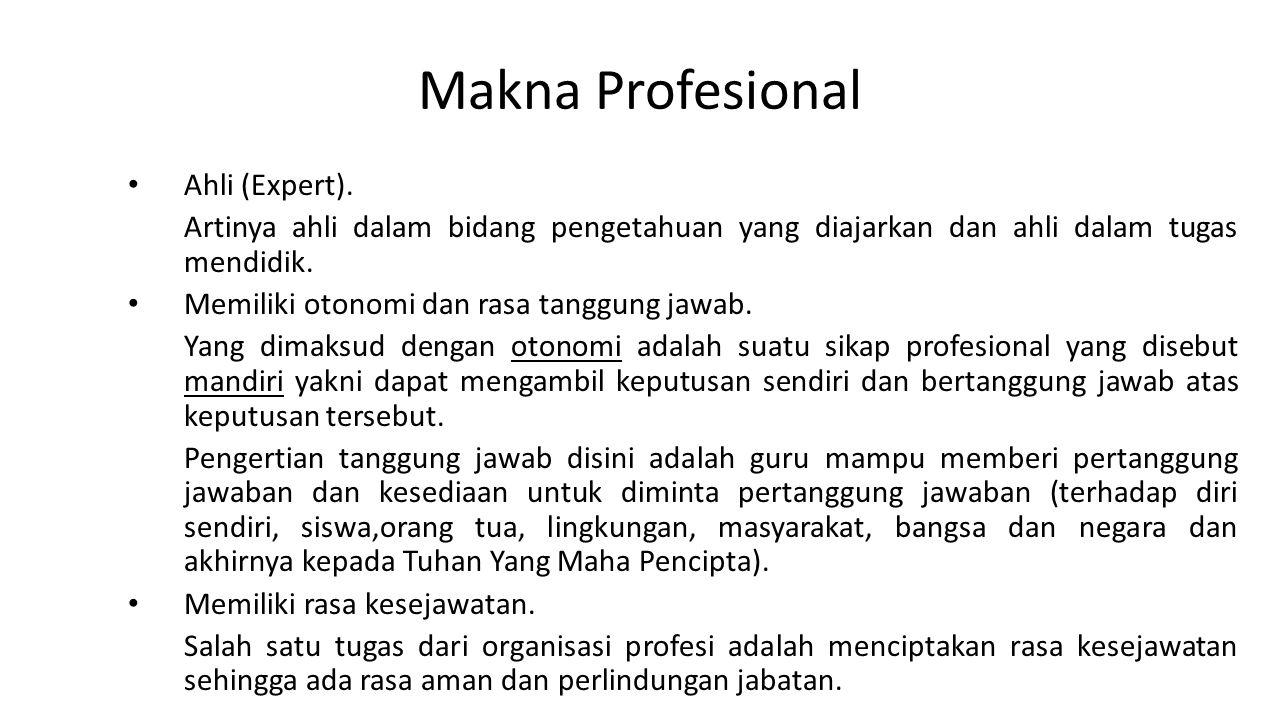 Makna Profesional Ahli (Expert).