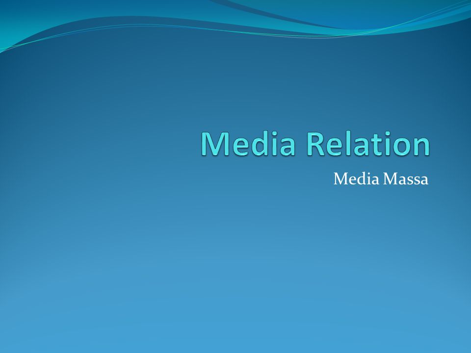 Media Relation Media Massa
