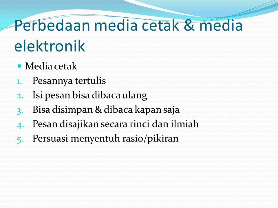 Perbedaan media cetak & media elektronik