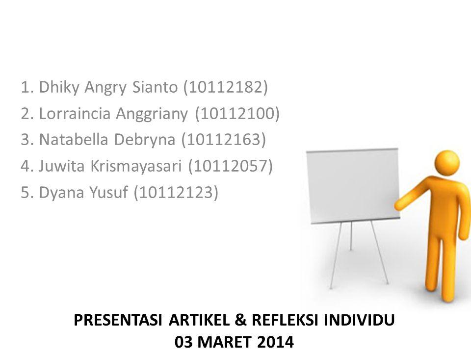 Presentasi Artikel & Refleksi Individu 03 maret 2014