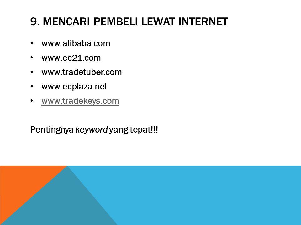 9. Mencari Pembeli lewat internet