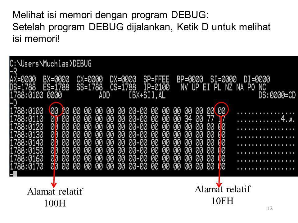 Melihat isi memori dengan program DEBUG: