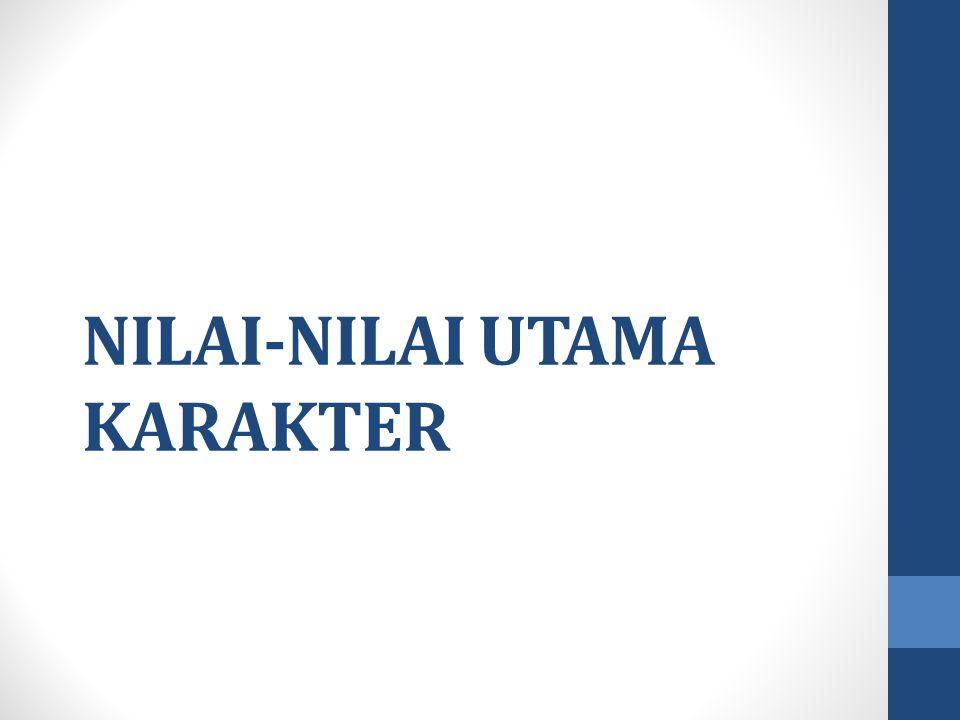 NILAI-NILAI UTAMA KARAKTER