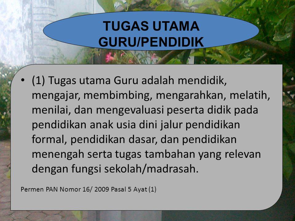 TUGAS UTAMA GURU/PENDIDIK