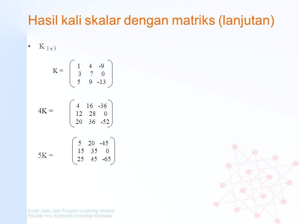 Hasil kali skalar dengan matriks (lanjutan)