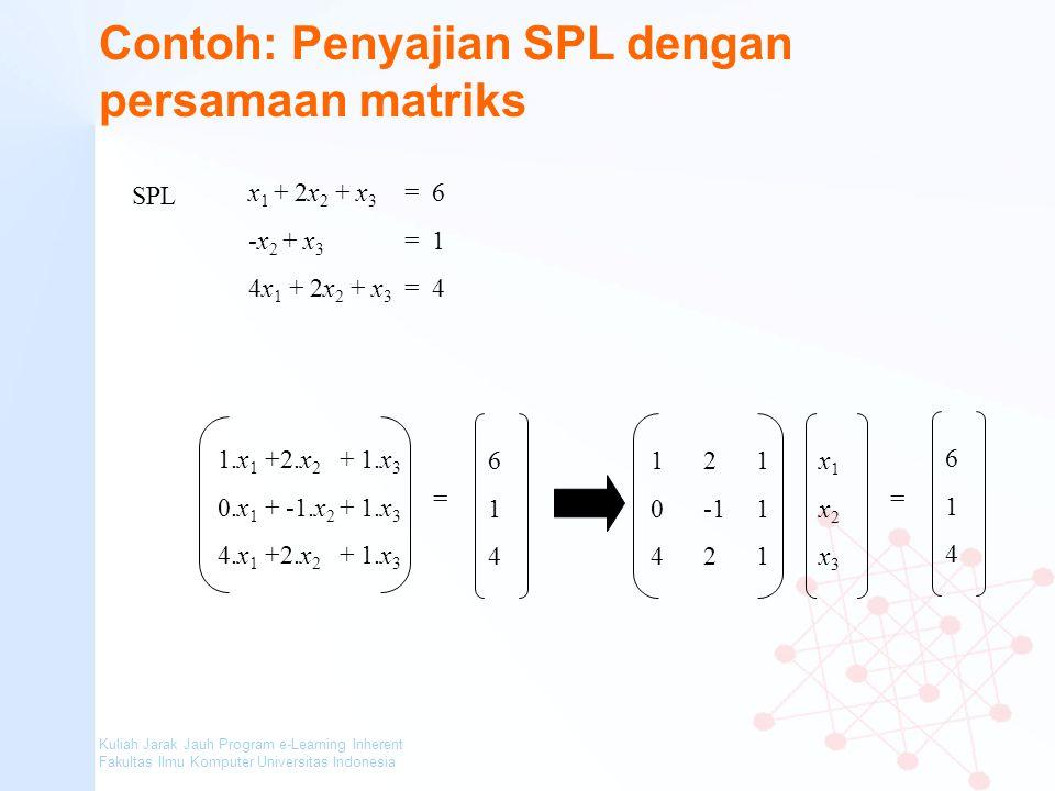 Contoh: Penyajian SPL dengan persamaan matriks