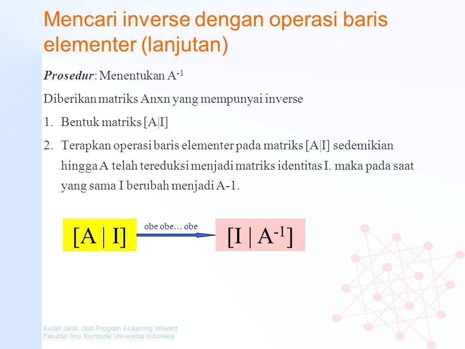 Mencari inverse dengan operasi baris elementer (lanjutan)