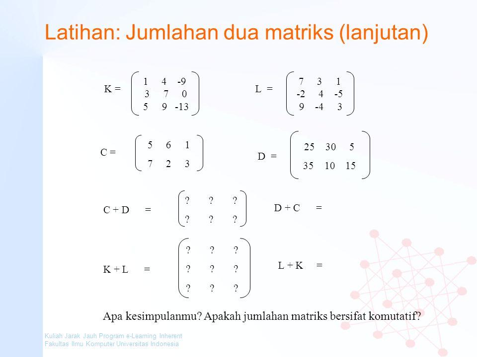 Latihan: Jumlahan dua matriks (lanjutan)