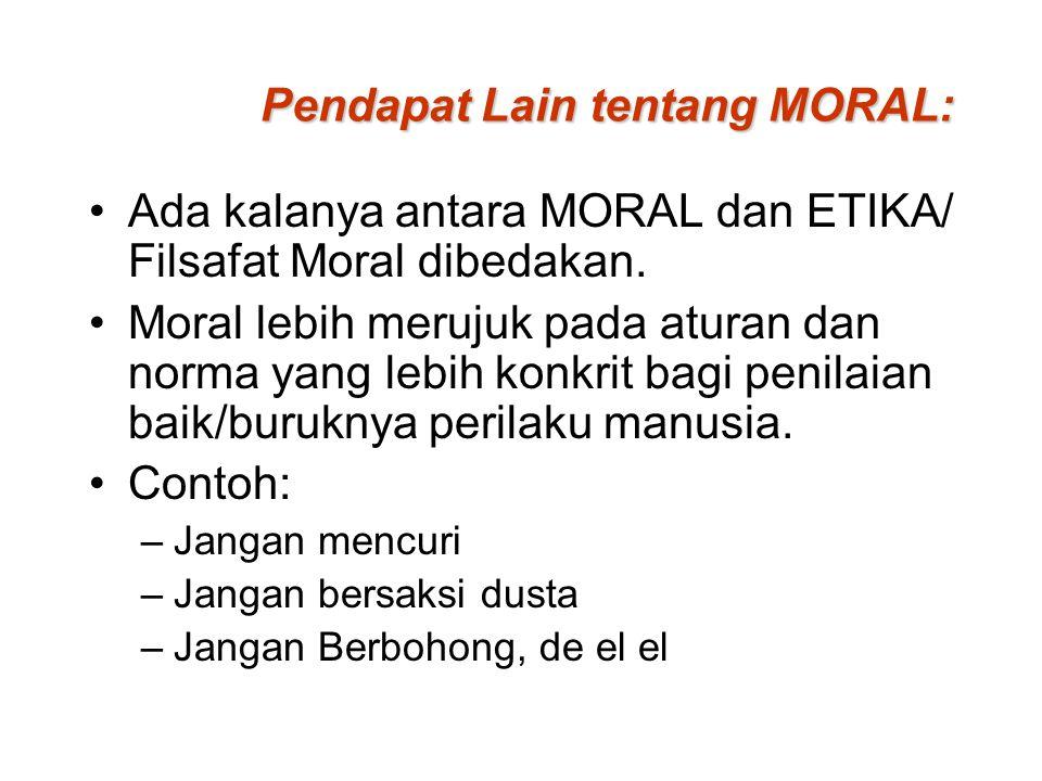 Pendapat Lain tentang MORAL: