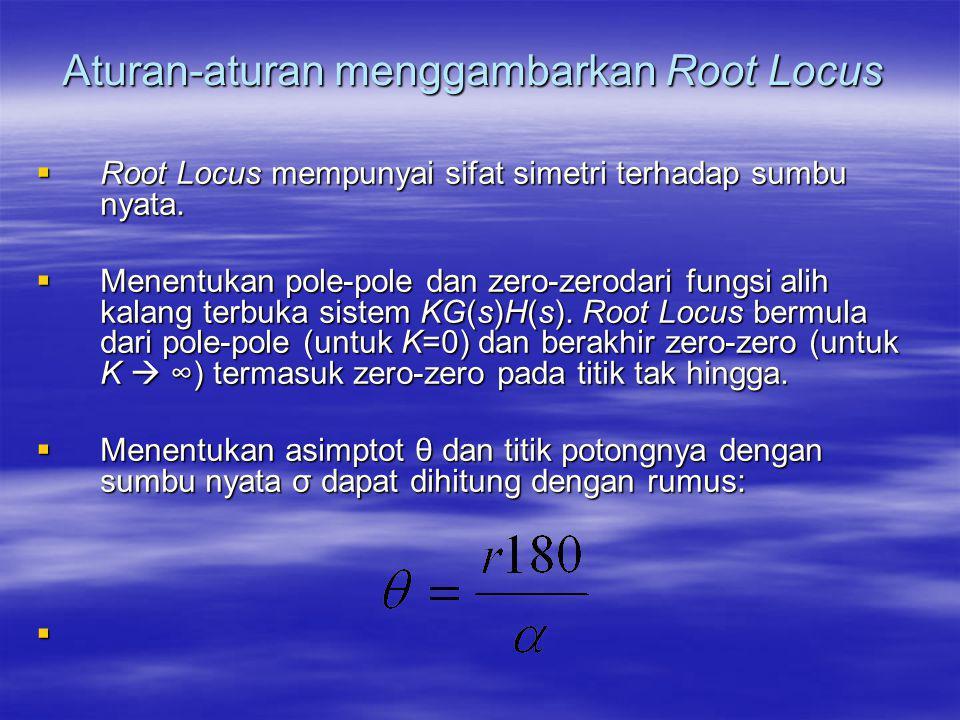 Aturan-aturan menggambarkan Root Locus