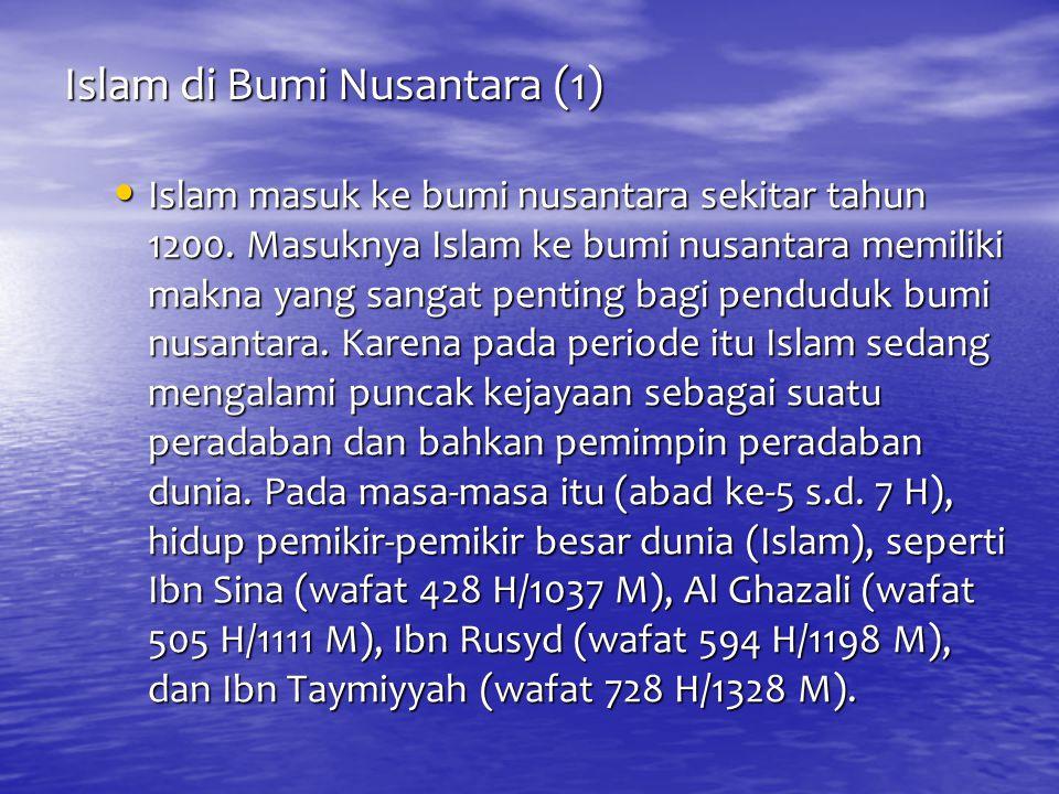 Islam di Bumi Nusantara (1)