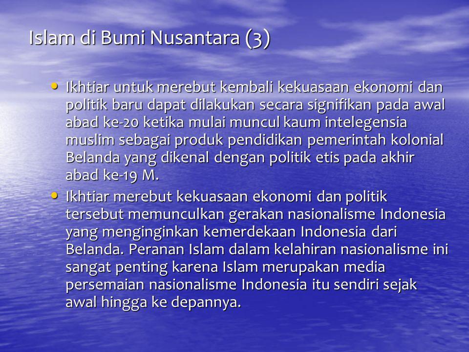 Islam di Bumi Nusantara (3)