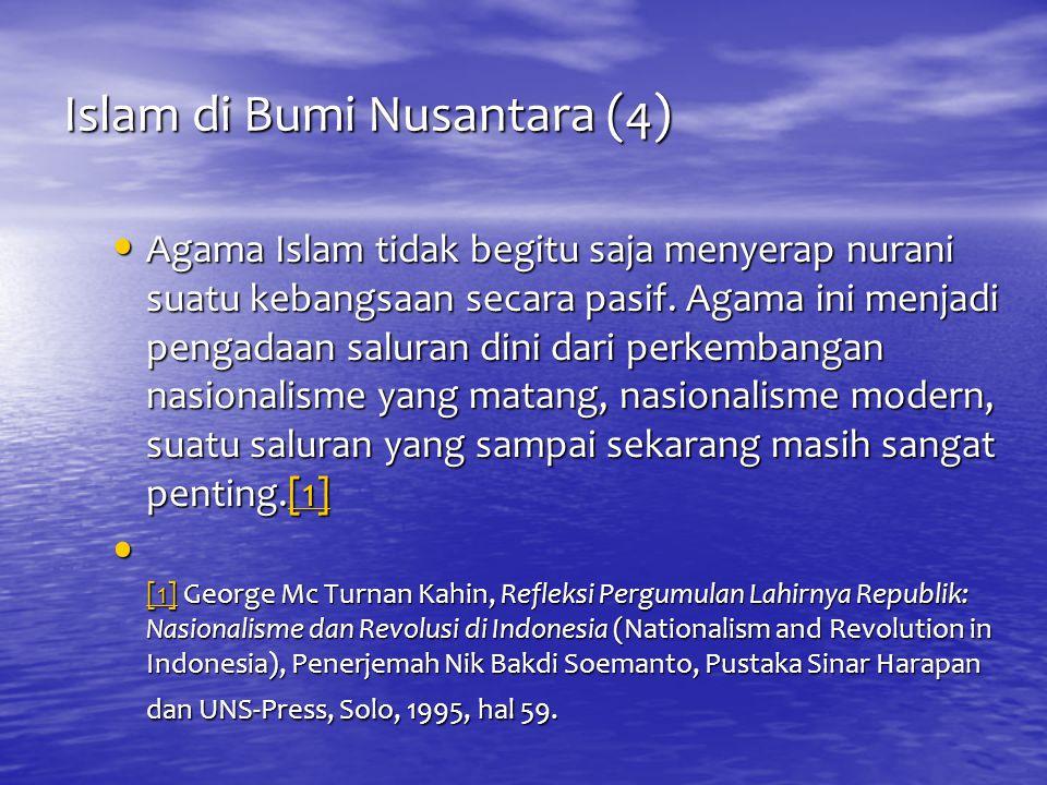 Islam di Bumi Nusantara (4)