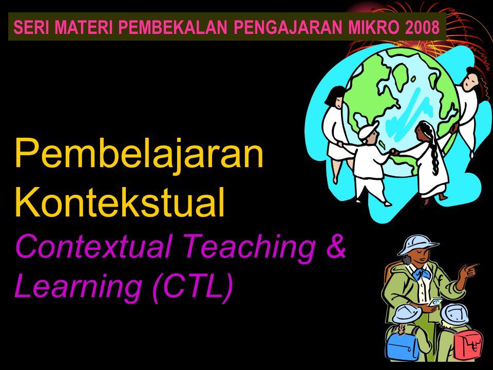Pembelajaran Kontekstual Contextual Teaching & Learning (CTL)