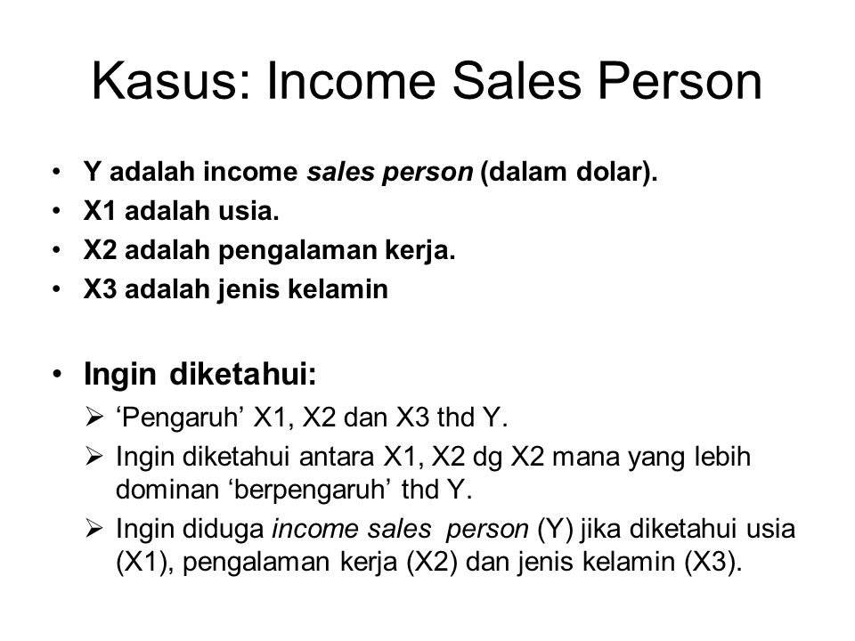 Kasus: Income Sales Person