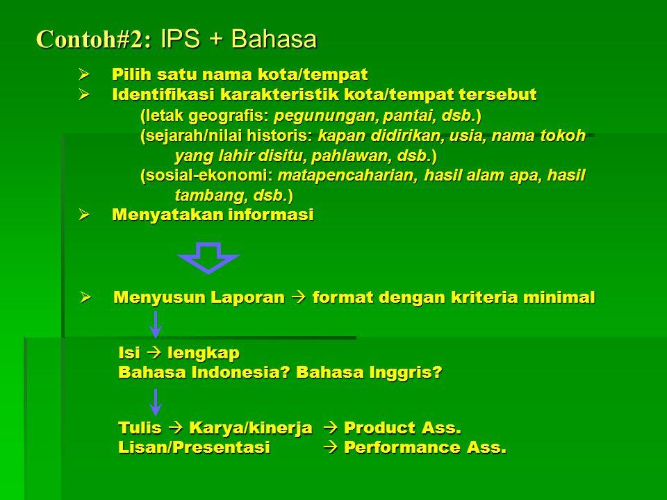 Contoh#2: IPS + Bahasa Pilih satu nama kota/tempat