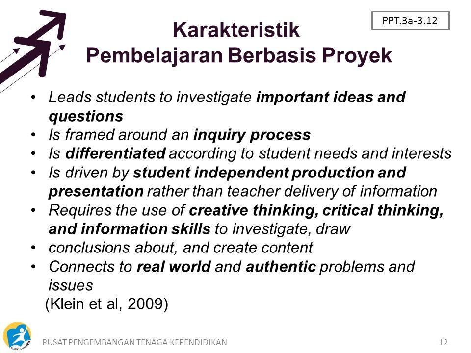 Karakteristik Pembelajaran Berbasis Proyek
