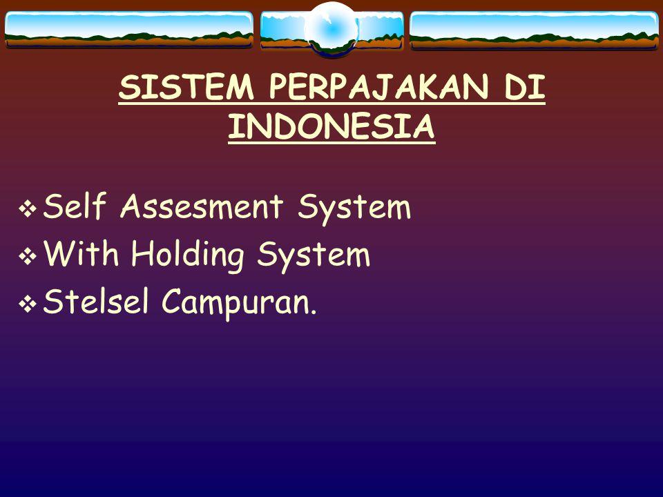 SISTEM PERPAJAKAN DI INDONESIA