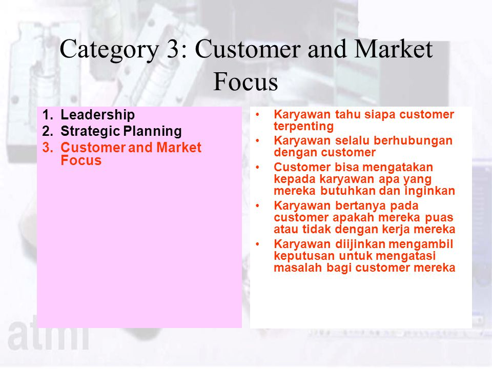 Category 3: Customer and Market Focus