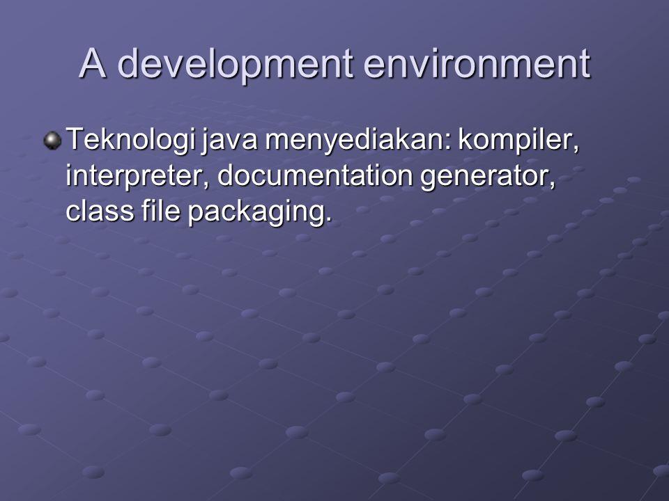 A development environment