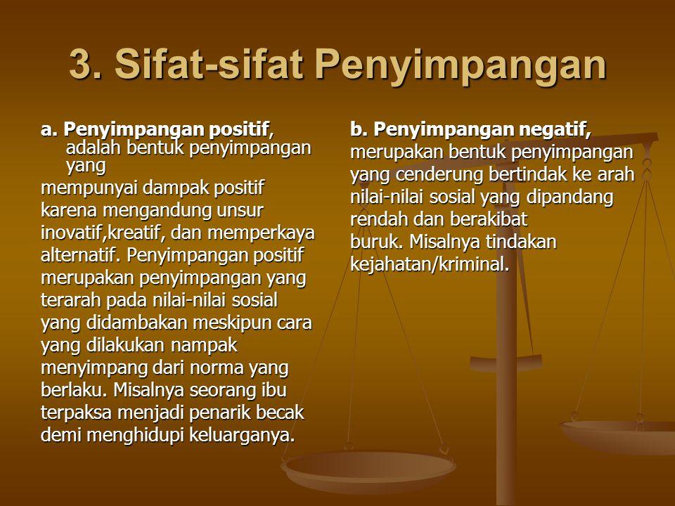 3. Sifat-sifat Penyimpangan