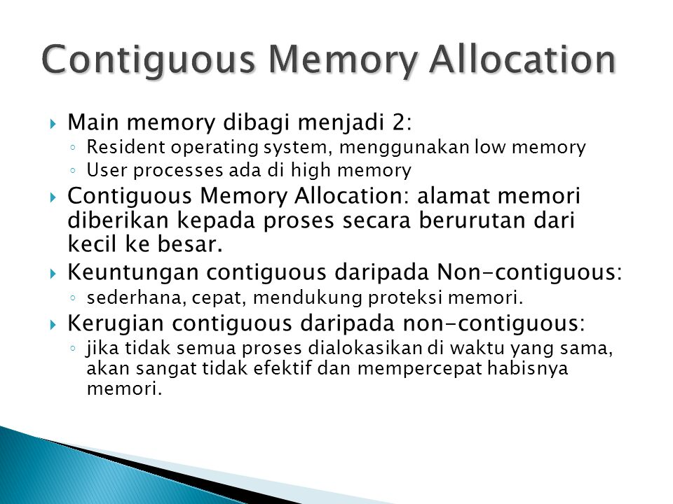Contiguous Memory Allocation